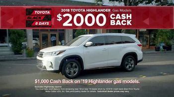 Toyota Black 8 Days TV Spot, 'Extraordinary Deals' [T2] - Thumbnail 7