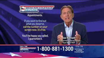Medicare Coverage Helpline TV Spot, 'New Benefits' Featuring Joe Namath - Thumbnail 7