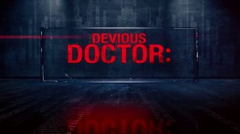 Mystery and Murder: Analysis by Dr. Phil TV Spot, 'Devious Doctor' - Thumbnail 2