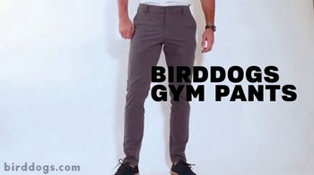 Birddogs. Gym Pants TV Spot, 'They Feel Great' Song by Guts - Thumbnail 2