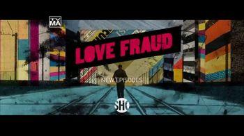 Showtime TV Spot, 'Love Fraud' - Thumbnail 9