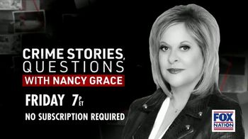FOX Nation TV Spot, 'Crime Stories, Questions With Nancy Grace' - 16 commercial airings
