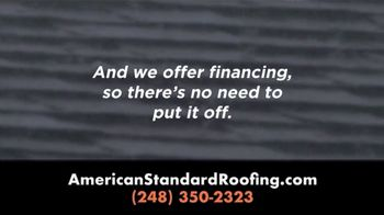 American Standard Roofing TV Spot, 'No Need to Put It Off' - Thumbnail 4