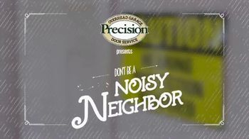Precision Door Service TV Spot, 'Noisy Neighbor' - Thumbnail 1