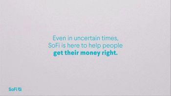 SoFi TV Spot, 'Our Promise: Uncertain Times' - Thumbnail 3