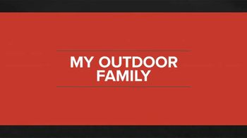 My Outdoor TV TV Spot, 'My Outdoor Family' - Thumbnail 9