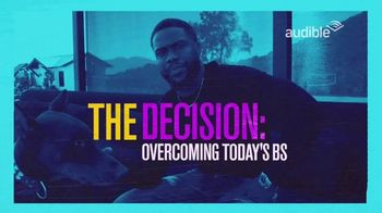 Audible Inc. TV Spot, 'The Decision: Overcoming Today's BS for Tomorrow's Success' Featuring Kevin Hart - Thumbnail 6