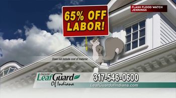 LeafGuard of Indiana TV Spot, 'Big Rain: 65 Percent Off Labor' - Thumbnail 6