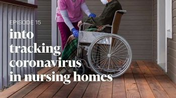 Into America TV Spot, 'Episode 15: Tracking Coronavirus in Nursing Homes'