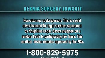 Knightline Legal TV Spot, 'Hernia Surgery Complication' - Thumbnail 1