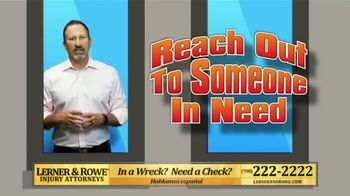 Lerner and Rowe Injury Attorneys TV Spot, 'Reach Out' - Thumbnail 2