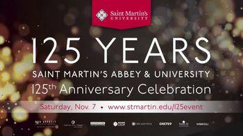 Saint Martin's University 125th Anniversary Celebration TV Spot, 'Honoring Our Past, Present and Future'