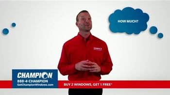 Champion Windows Fall Sale TV Spot, 'Eliminate the Middleman: Buy Two Windows, Get One Free' - Thumbnail 2