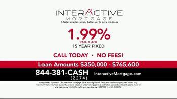 Interactive Mortgage TV Spot, '15 Year Fixed: 1.99%' - Thumbnail 5