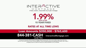 Interactive Mortgage TV Spot, '15 Year Fixed: 1.99%' - Thumbnail 2