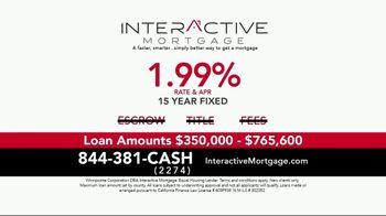Interactive Mortgage TV Spot, '15 Year Fixed: 1.99%' - Thumbnail 3