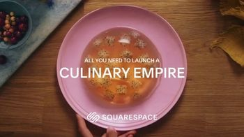 Squarespace TV Spot, \'All You Need to Launch a Culinary Empire\'