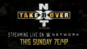 WWE Network TV Spot, 'NXT TakeOver XXXI' - Thumbnail 10