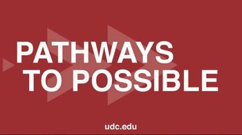 University of the District of Columbia TV Spot, 'Pathways to Possible'