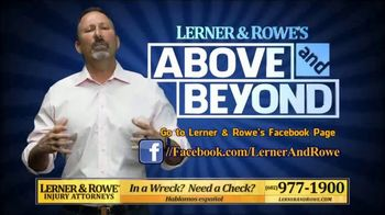 Lerner and Rowe Injury Attorneys TV Spot, 'Above and Beyond' - Thumbnail 2