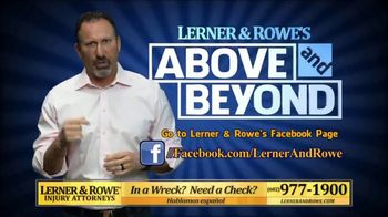 Lerner and Rowe Injury Attorneys TV Spot, 'Above and Beyond' - Thumbnail 3