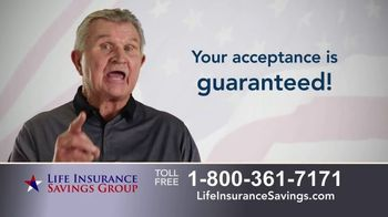 Life Insurance Savings Group TV Spot, 'Acceptance Is Guaranteed' Featuring Mike Ditka - 199 commercial airings