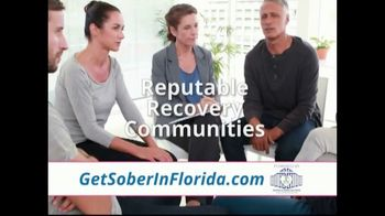 Get Sober In Florida TV Spot, 'Reputable Recovery Communities'