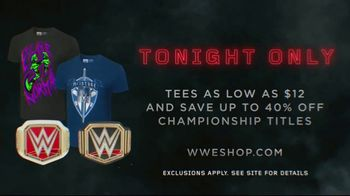 WWE Shop TV Spot, 'Crafted by History: $12 Tees and 40 Percent off Titles' - Thumbnail 9