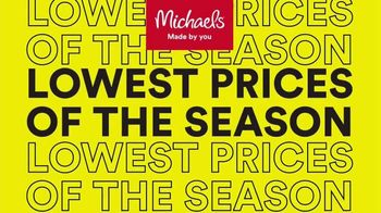 Michaels Lowest Prices of the Season Sale TV Spot, 'Save Big' - Thumbnail 2
