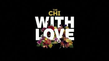 Showtime TV Spot, 'The Chi With Love'