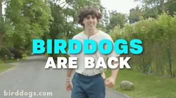 Birddogs TV Spot, 'Birddogs are Back' Song by John Farnham - Thumbnail 2
