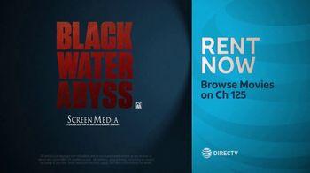 DIRECTV Cinema TV Spot, 'Black Water Abyss' - Thumbnail 8