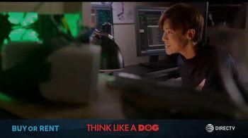 DIRECTV Cinema TV Spot, 'Think Like a Dog'