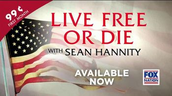 FOX Nation TV Spot, 'Live Free or Die With Sean Hannity' - 58 commercial airings