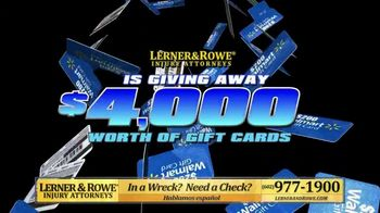 Lerner and Rowe Injury Attorneys TV Spot, 'Walmart Gift Card' - Thumbnail 1