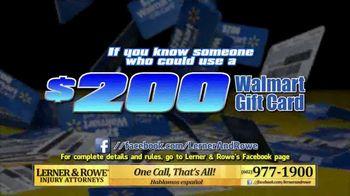 Lerner and Rowe Injury Attorneys TV Spot, 'Walmart Gift Card' - Thumbnail 4