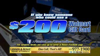 Lerner and Rowe Injury Attorneys TV Spot, 'Walmart Gift Card' - Thumbnail 5