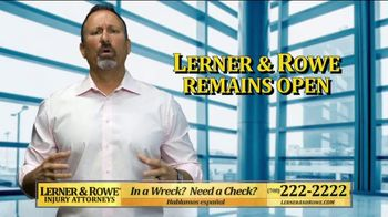 Lerner and Rowe Injury Attorneys TV Spot, 'We Follow CDC Protocols'