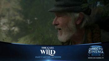DIRECTV Cinema TV Spot, 'The Call of the Wild' - Thumbnail 3