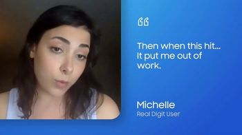 Digit TV Spot, 'Michelle' - Thumbnail 5