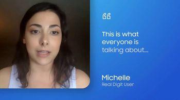 Digit TV Spot, 'Michelle' - Thumbnail 6