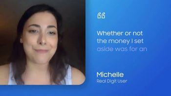 Digit TV Spot, 'Michelle' - Thumbnail 9