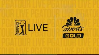 NBC Sports Gold TV Spot, 'PGA Tour Live: Exclusive Coverage' - 388 commercial airings