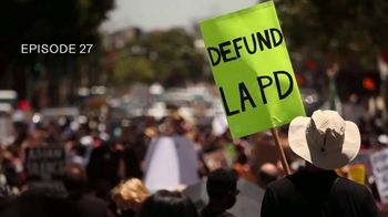 Into America TV Spot, 'Into Defunding the LAPD' - Thumbnail 3