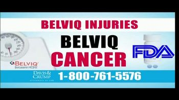 Davis & Crump, P.C. TV Spot, 'BELVIQ: Cancer'