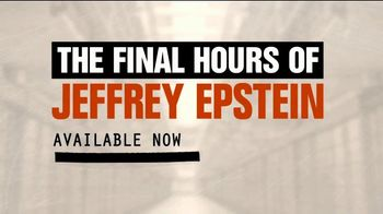 FOX Nation TV Spot, 'The Final Hours of Jeffrey Epstein: First Month 99 Cents' - Thumbnail 9