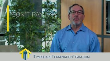 Timeshare Termination Team TV Spot, 'No More Fees' - Thumbnail 4