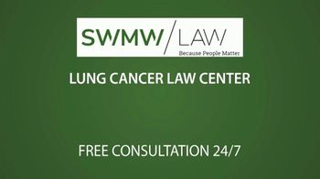 SWMW Law TV Spot, 'Lung Cancer Law Center' - Thumbnail 1