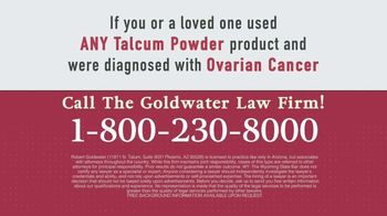 Goldwater Law Firm TV Spot, 'Talcum Powder Products: Ovarian Cancer' - Thumbnail 9