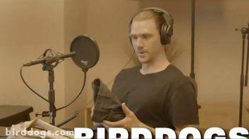 Birddogs TV Spot, 'Almost Weird' Song by Ihaksi - Thumbnail 2